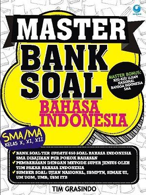 Master Bank Soal Bahasa Indonesia SMA/MA kelas X, XI, XII