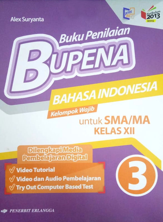 Bupena Bahasa Indonesia Sma/Ma Kelas XII Jilid 3 Kurikulum 2013