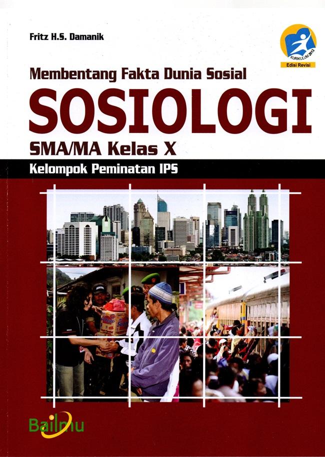 Sma/Ma Kl. X Sosiologi Peminatan Kur2013 Ed Revisi 2016