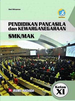 SMK/MAK Kelas XI Pendidikan Pancasila & Kewarganegaraan Kurikulum 2013 Revisi