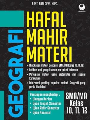 Hafal Mahir Materi Geografi SMA/MA KELAS 10, 11, 12