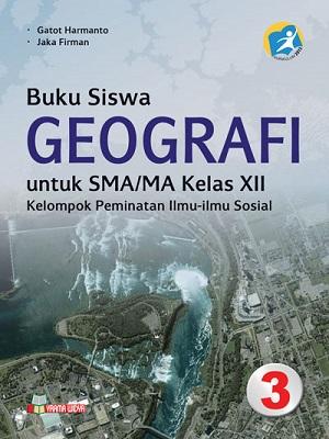 Buku Siswa Geografi Sma/Ma Kelas XII Pemintan