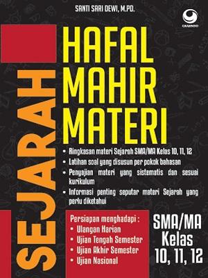 Hafal Mahir Materi Sejarah SMA/MA KELAS 11, 12, 13