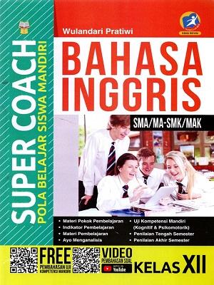 Sma/Ma-Smk/Mak Kl.Xii Super Coach Bahasa Inggris K/13 Revisi