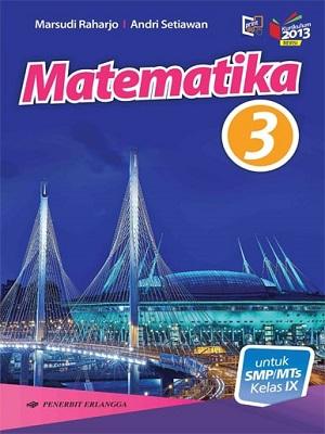 SMP/MTS Kelas IX Matematika Jilid 3 Kurikulum 2013 Revisi