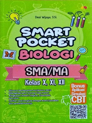 SMA/MA Kelas X, XI, XII Smart Pocket Biologi (New)