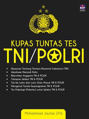 Kupas Tuntas Tes TNI/POLRI