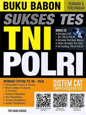 Buku Babon Sukses Tes Tni Polri Sistem Cat (Plus Cd)