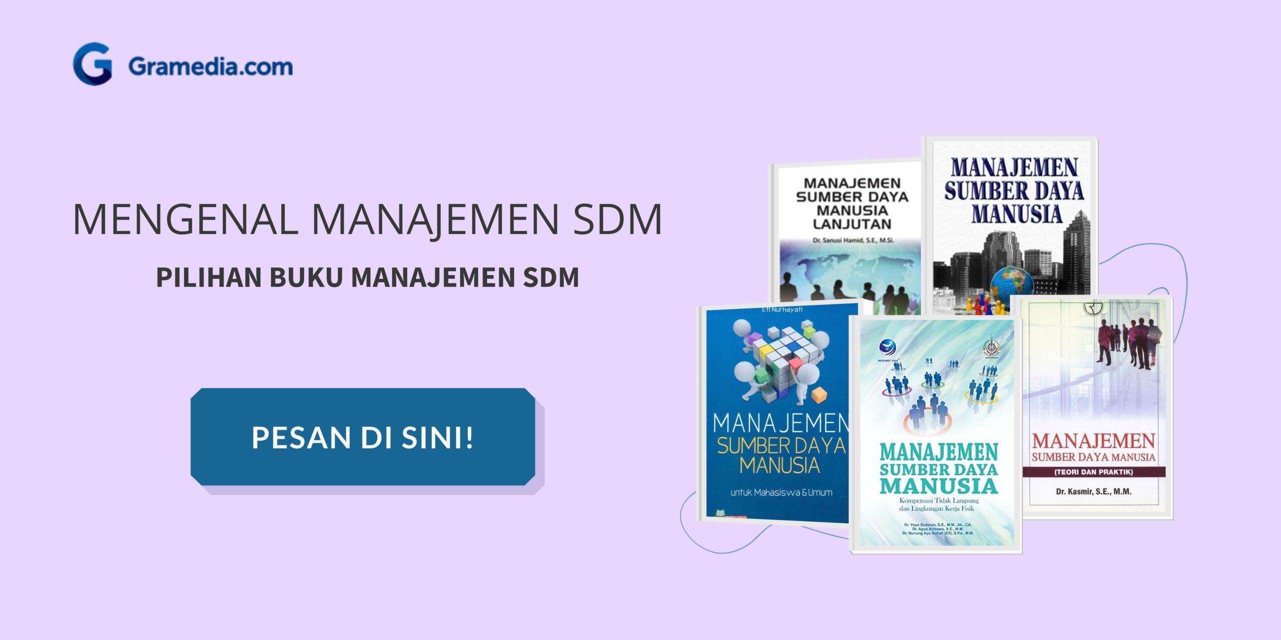 Manajemen SDM: Pengertian, Fungsi, Tujuan, Manfaat dan Ruang Lingkup 5