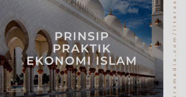 Prinsip dan Praktik Ekonomi Islam Lengkap 3