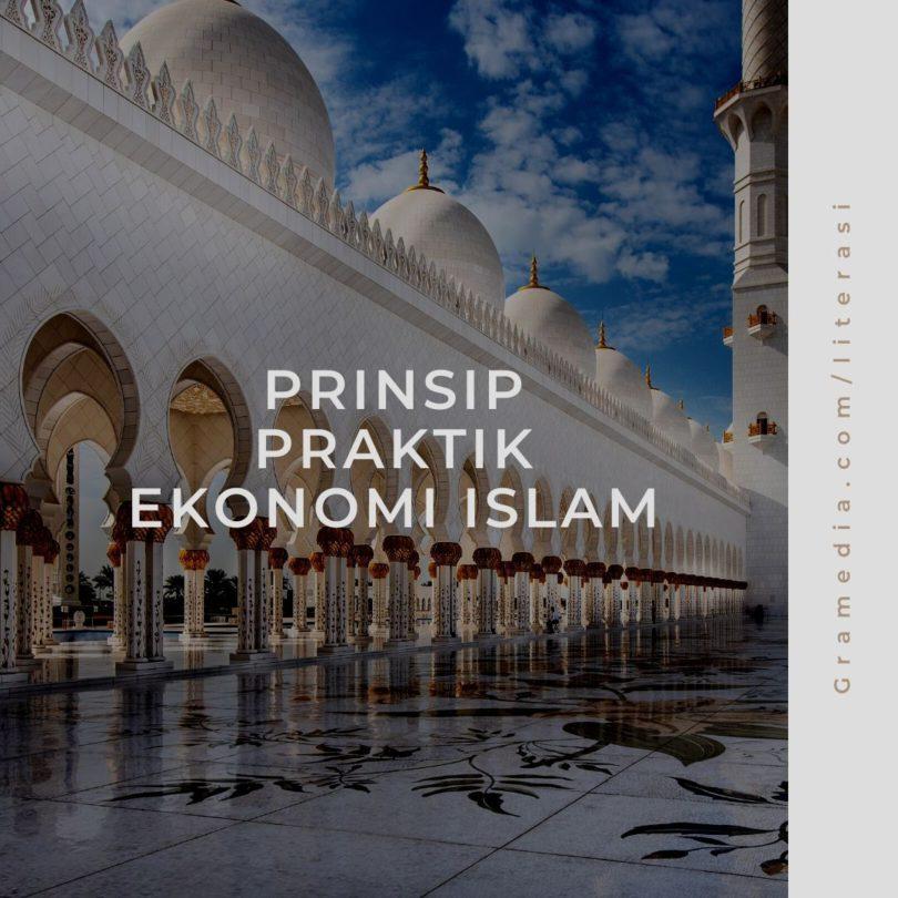 Prinsip dan Praktik Ekonomi Islam Lengkap 1