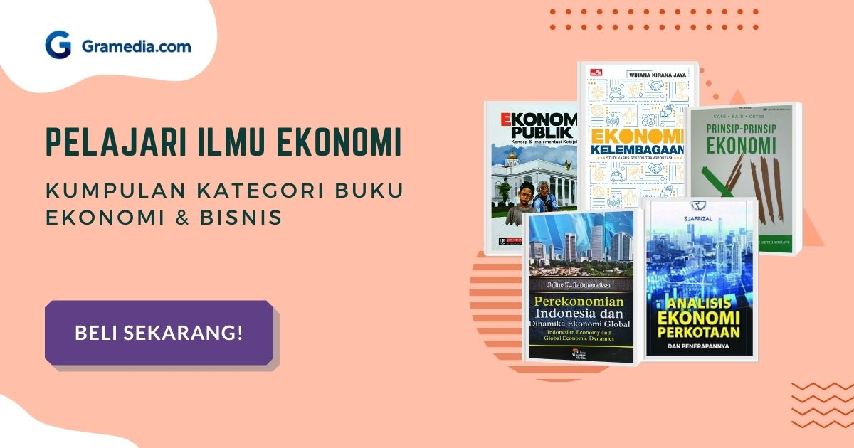 Jenis Pelaku Ekonomi dan Peran Pentingnya dalam Perekonomian Indonesia 1