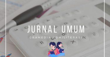 Contoh Jurnal Umum, Pengertian, & Contoh Soal Jurnal Umum 9
