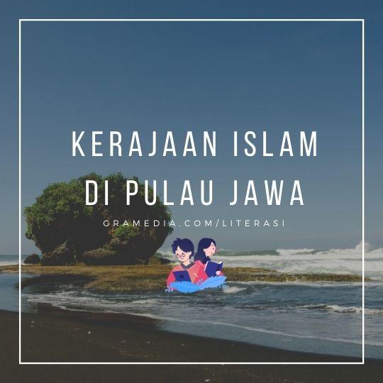 Kerajaan Islam di Indonesia (Nusantara) dan Sejarahnya 1