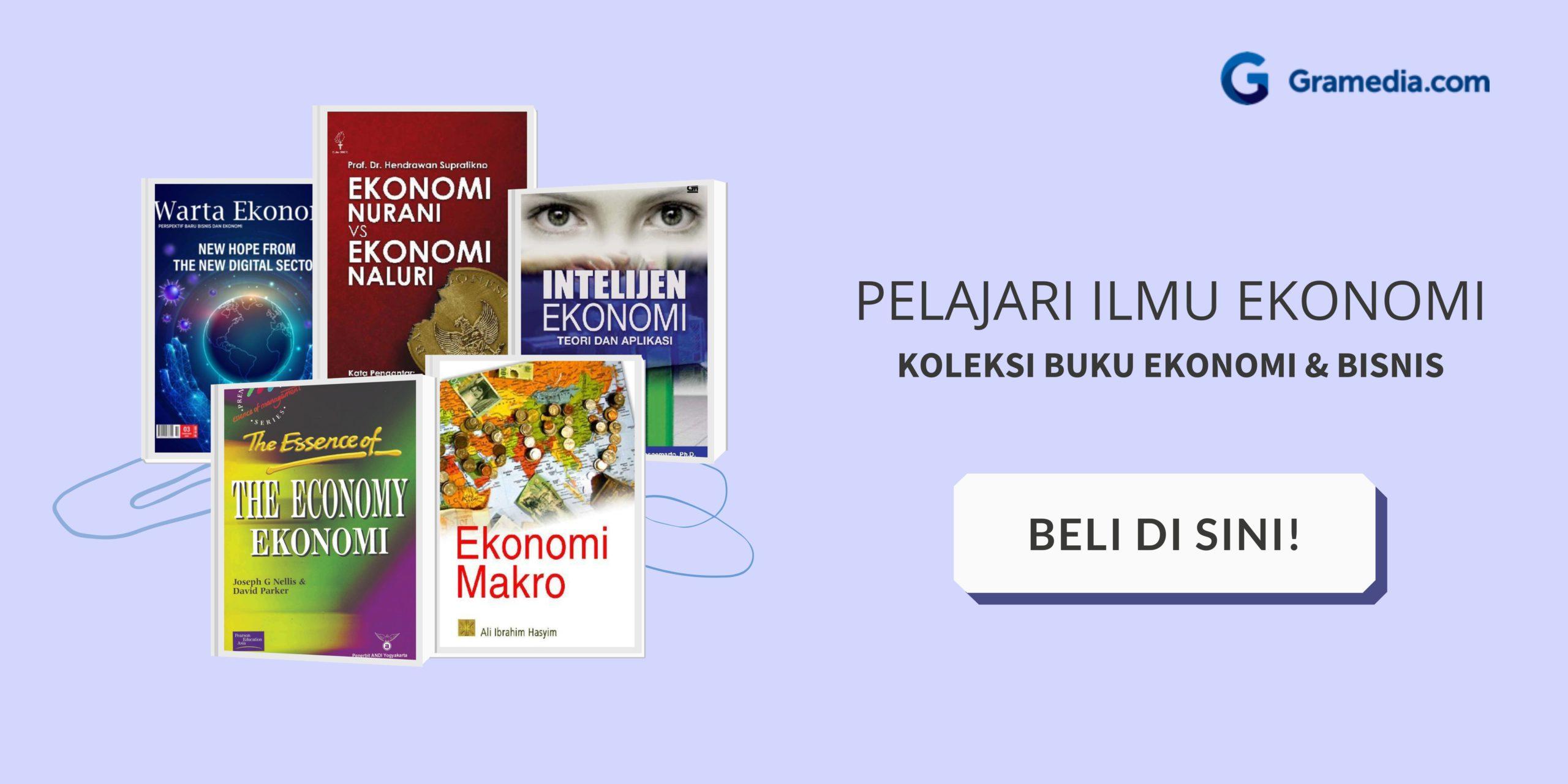 Ekonomi Mikro: Pengertian, Ruang Lingkup, Teori dan Perbedaannya dengan Ekonomi Makro 6