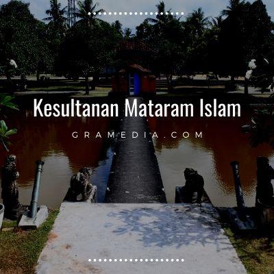 Sejarah Kerajaan Mataram Islam