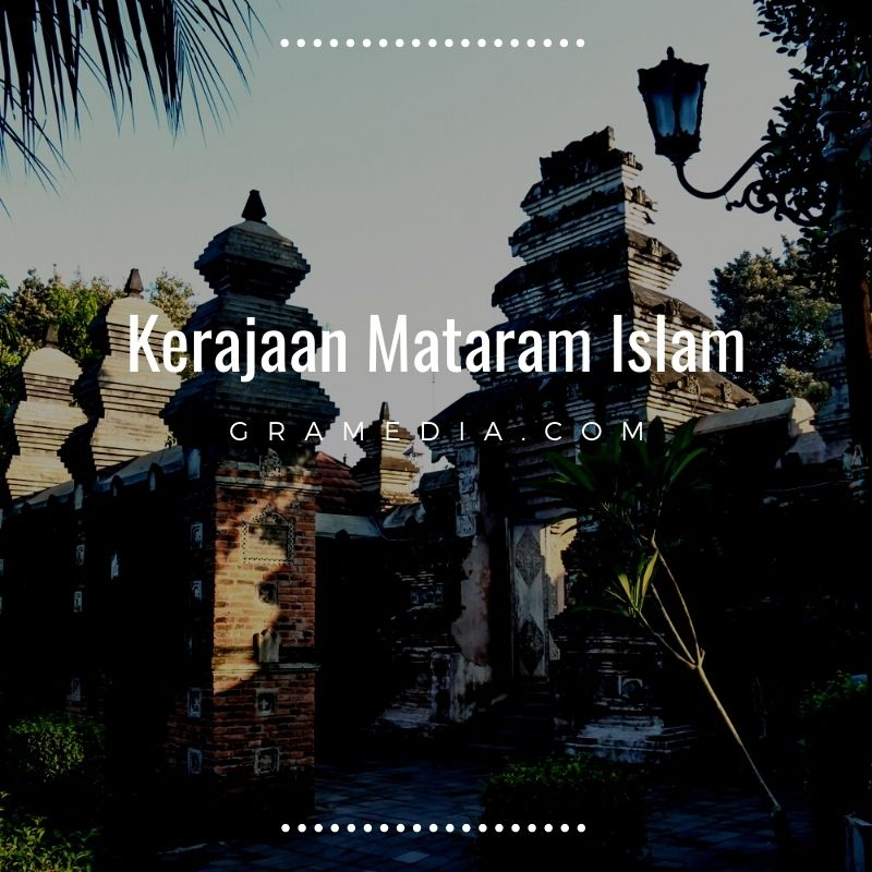 Sejarah Kerajaan Mataram Islam 1