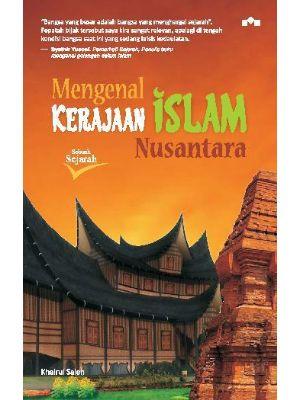 Mengenal Kerajaan Islam Nusantara