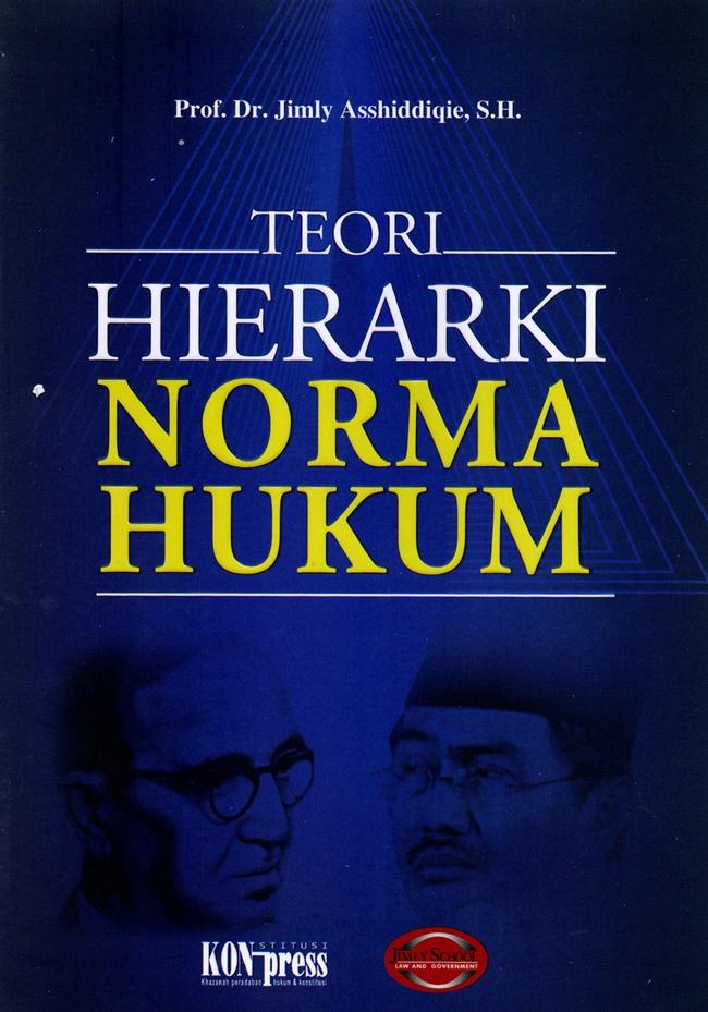 Teori Hierarki Norma Hukum