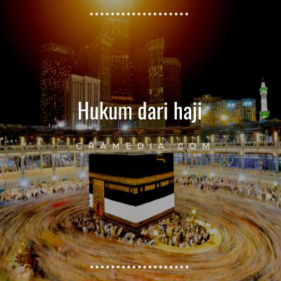 Rukun Haji: Pengertian Haji, Syarat Haji, dan Keutamaannya 2