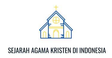 sejarah agama kristen di Indonesia
