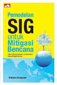 Pemodelan SIG untuk Mitigasi Bencana
