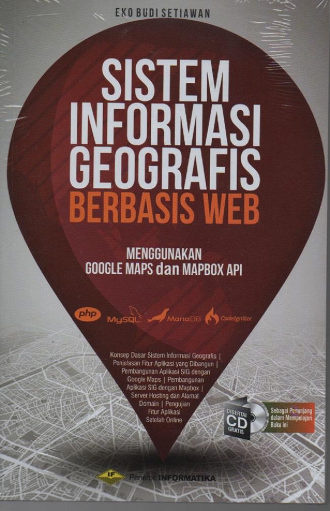 Sistem Informasi Geografis Berbasis Web +Cd