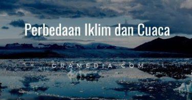 Perbedaan Iklim dan Cuaca (1)