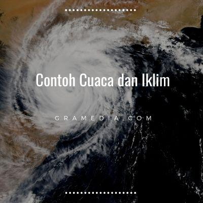 Perbedaan Iklim dan Cuaca (5)
