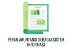 peran akuntansi sebagai sistem informasi