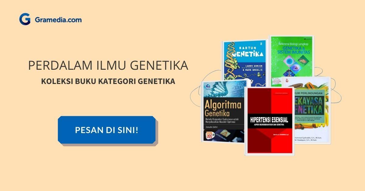 Materi Genetik : Gen, DNA, RNA & Kromosom 5