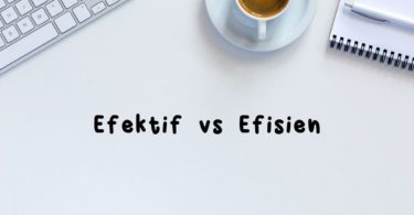 efektif vs efisien