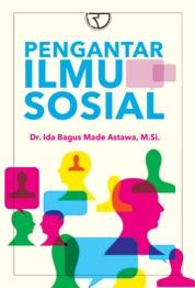 Pengertian Ilmu Sosial: Macam dan Contohnya 2